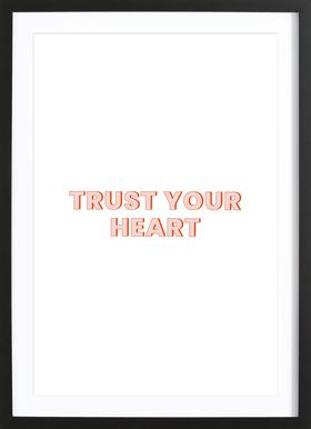 Trust Your Heart Framed Print