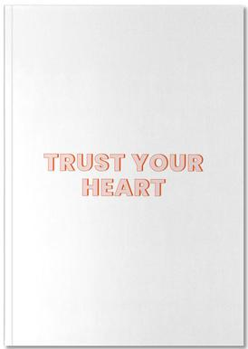 Trust Your Heart Notebook