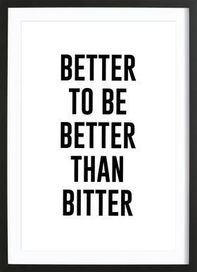 Be Better Framed Print