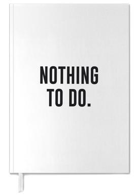 Nothing to Do agenda