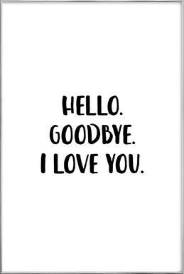 Hello Goodbye poster in aluminium lijst