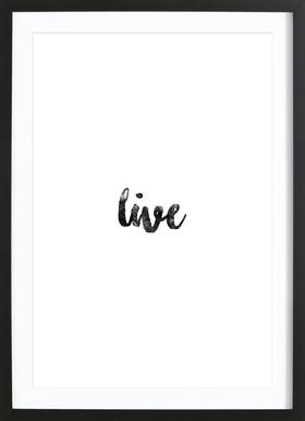 Live Framed Print