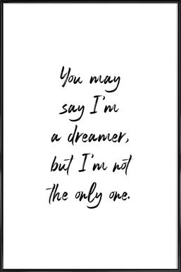 A Dreamer Framed Poster