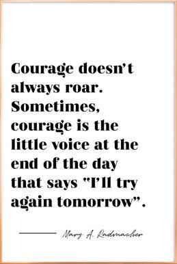 Courage Poster in Aluminium Frame