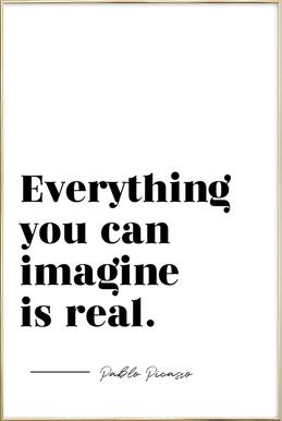 Everything is Real Poster in Aluminium Frame