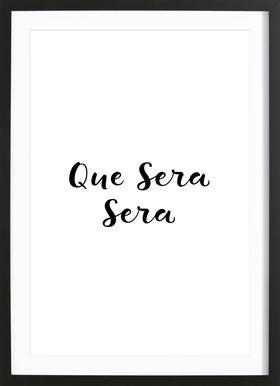 Que Sera, Sera Framed Print