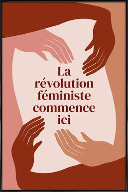 La Révolution Féministe Commence Ici I Framed Poster
