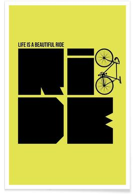 Life is a Ride Poster poster