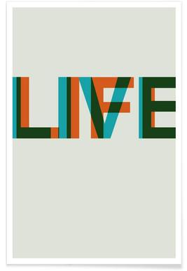 Live Life Poster 2 Poster