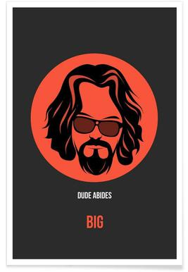 Dude Abides Poster 1 Poster