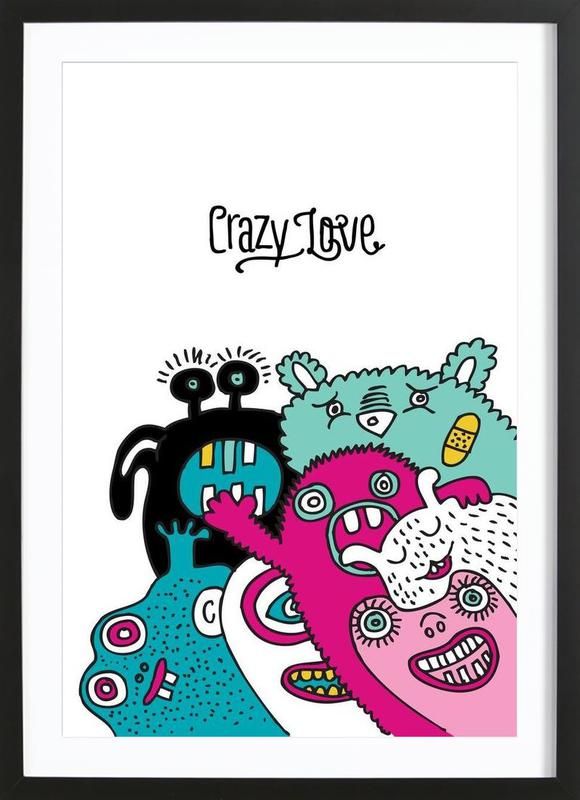 Crazy Love as Poster in Wooden Frame by a Love Supreme | JUNIQE