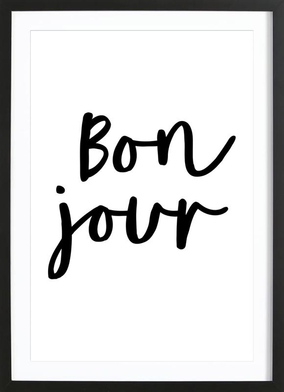 Bonjour as Poster in Wooden Frame by THE MOTIVATED TYPE   JUNIQE UK