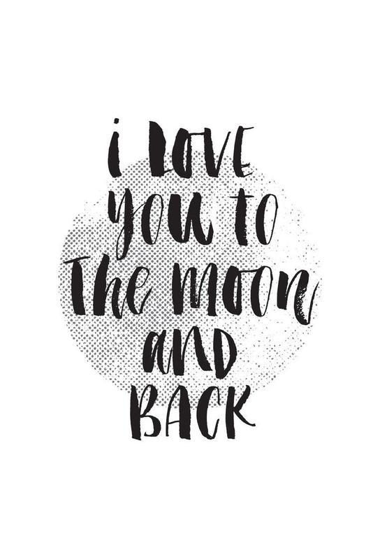 I Love You To The Moon And Back Als Aluminium Print Juniqe