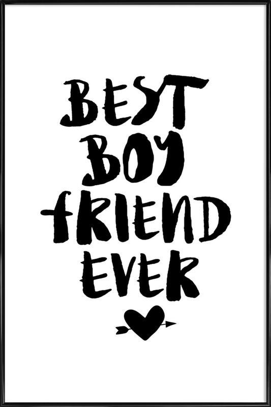Best Boyfriend Ever as Poster in Standard Frame | JUNIQE