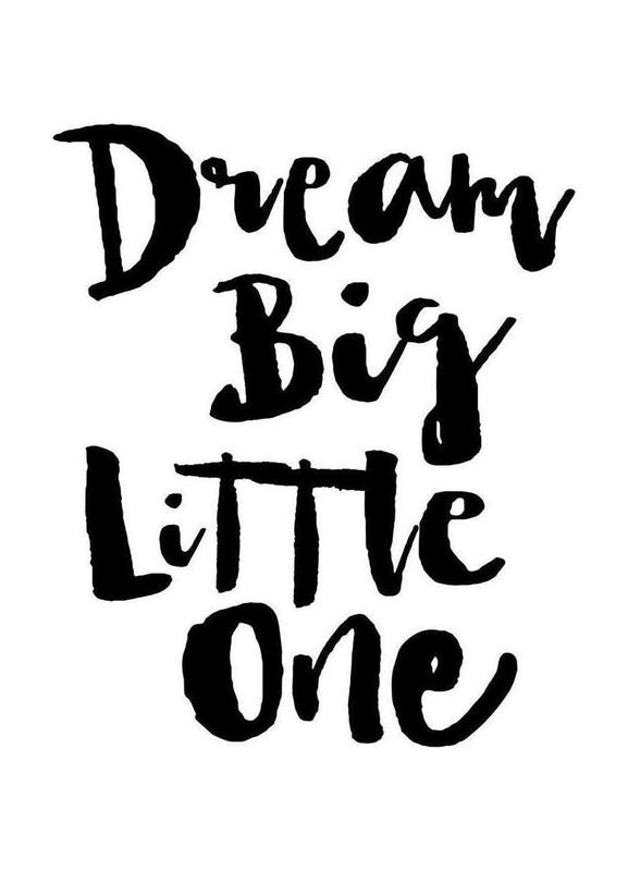 Lovely Dream Big Little One as Canvas Print by THE MOTIVATED TYPE | JUNIQE XC91