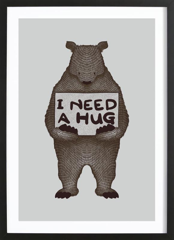 I Need a Hug as Poster in Wooden Frame by Tobe Fonseca   JUNIQE