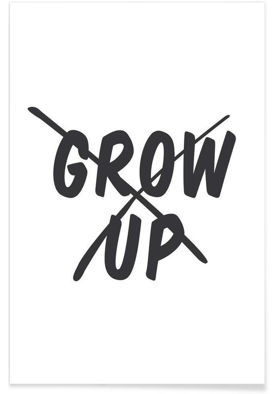 Grow Up As Premium Poster By Eulenschnitt Juniqe