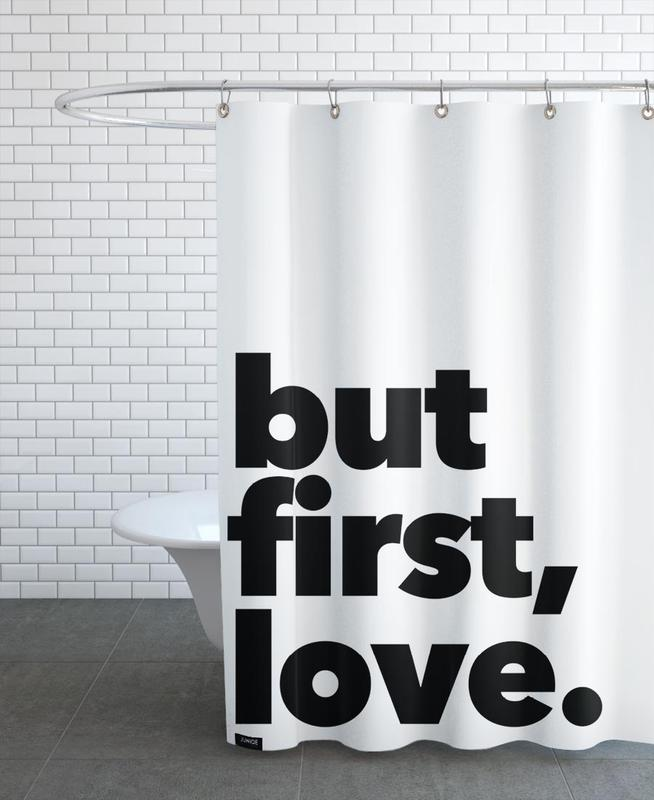 first love as Shower Curtain by Mottos by Sinan Saydik | JUNIQE
