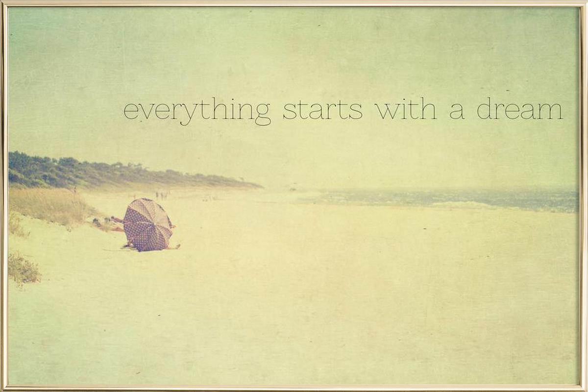 everything starts with a dream as Poster in Aluminium Frame | JUNIQE UK