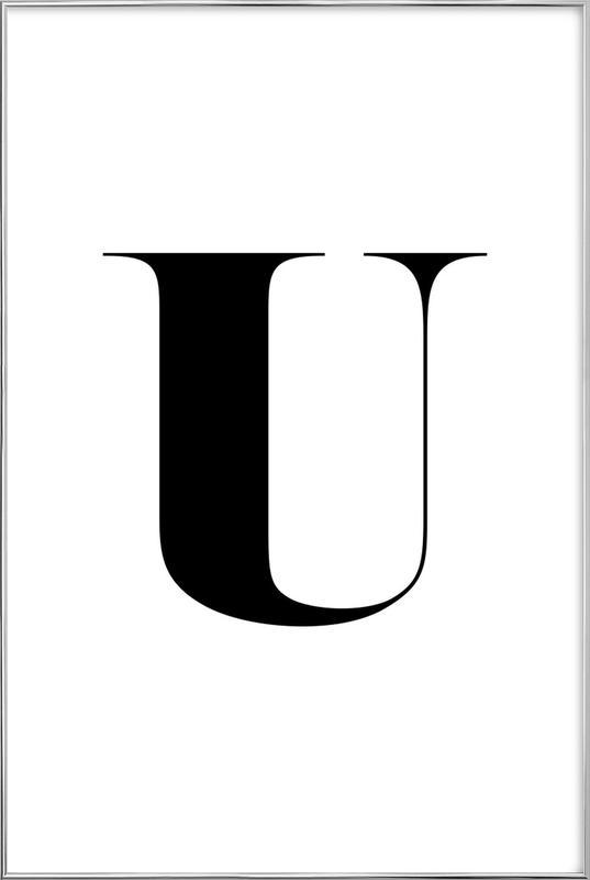 U as Poster in Aluminium Frame by Mottos by Sinan Saydik | JUNIQE