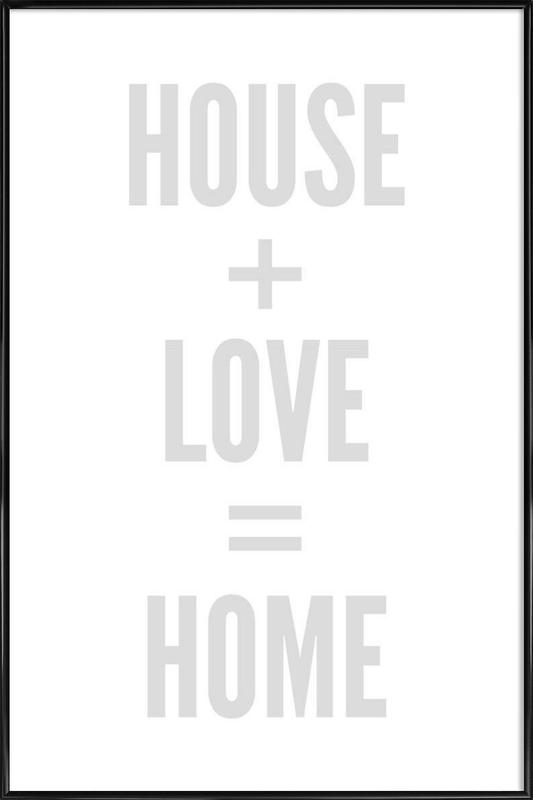 Home as Poster in Standard Frame by Mottos by Sinan Saydik | JUNIQE