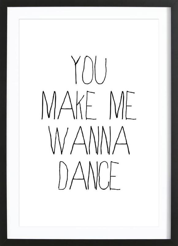 dance as Poster in Wooden Frame by Mottos by Sinan Saydik   JUNIQE