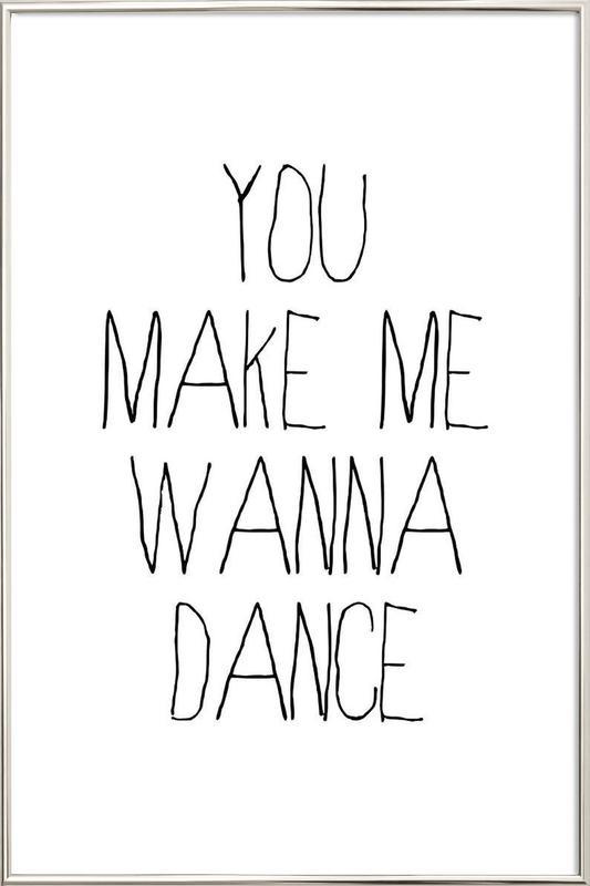 dance as Poster in Aluminium Frame by Mottos by Sinan Saydik | JUNIQE