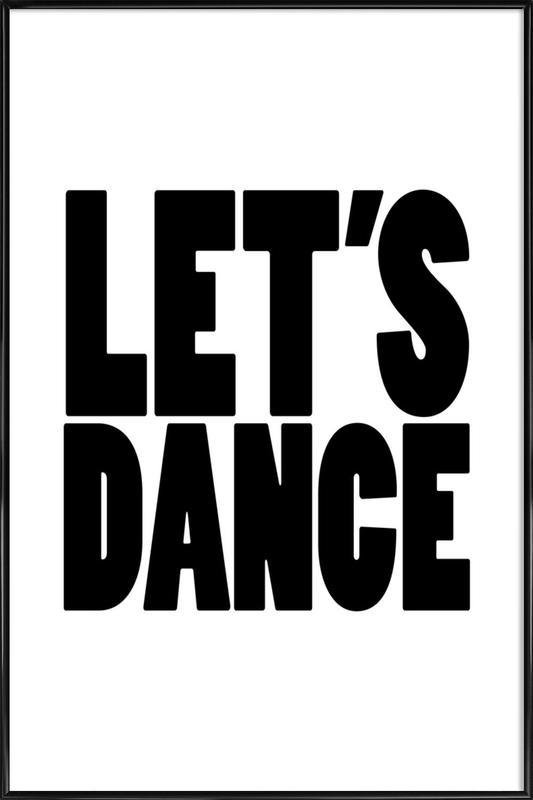 Lets Dance as Poster in Standard Frame | JUNIQE
