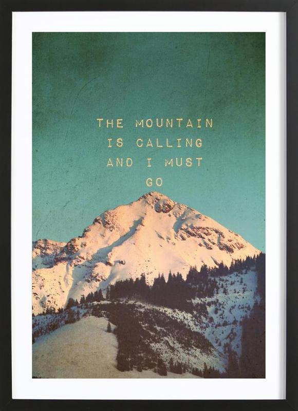 mountain is calling als poster im holzrahmen juniqe. Black Bedroom Furniture Sets. Home Design Ideas
