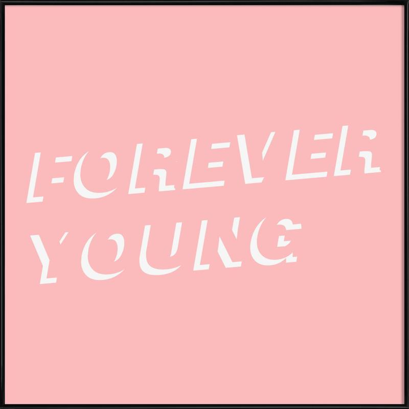 forever young pink as poster in standard frame by fraiche juniqe uk