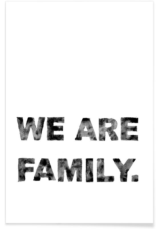 We Are Family As Premium Poster By Kruth Design Juniqe
