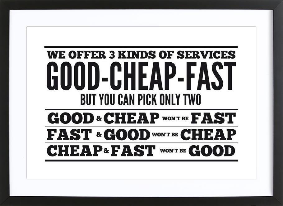 Good Cheap Fast as Poster in Wooden Frame by Mr-Cup | JUNIQE UK