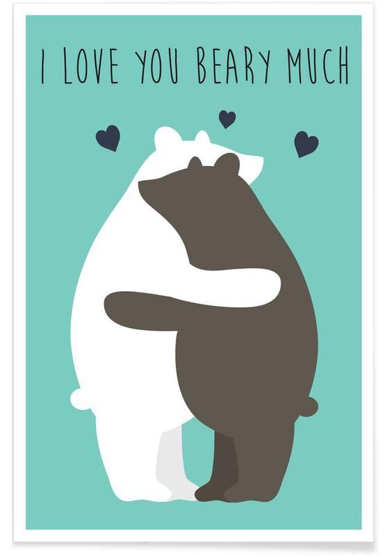 i love you beary much as premium poster by karin bijlsma juniqe
