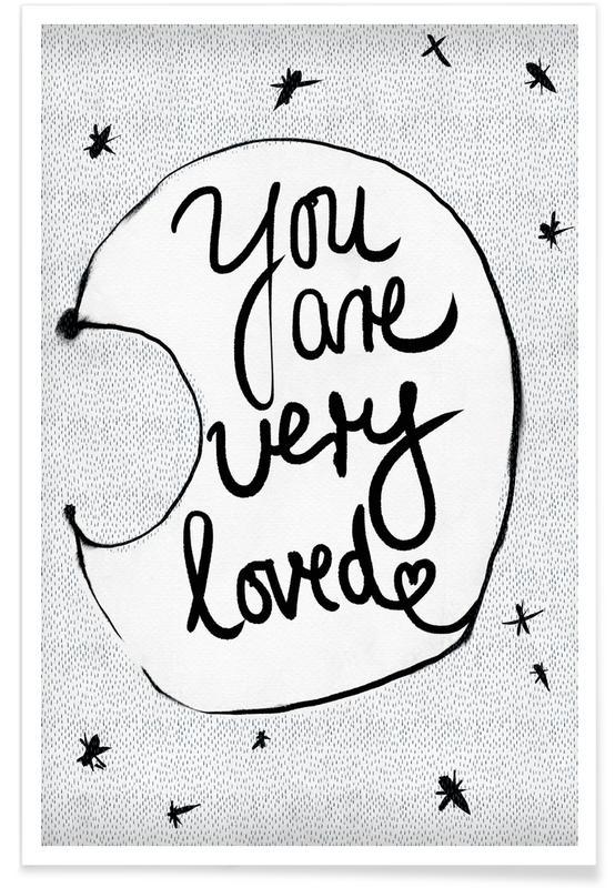 You Are Very Loved Als Poster Door Treechild Juniqe