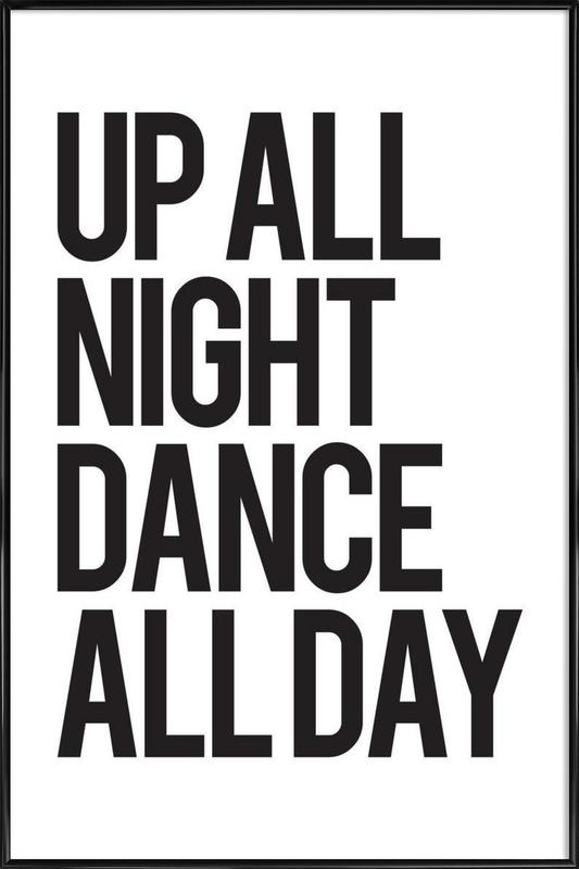 Up all night as Poster in Standard Frame by JUNIQE | JUNIQE