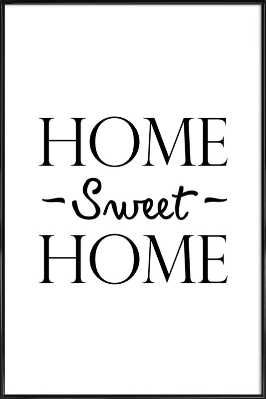 Home Sweet Home As Poster In Standard Frame By Juniqe Juniqe Uk