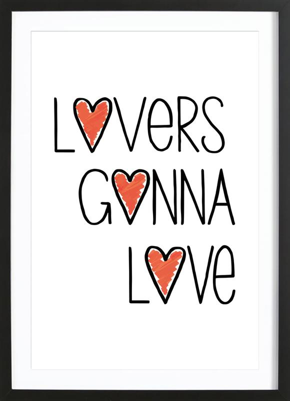 Lovers Gonna Love as Poster in Wooden Frame by Vreni Frost | JUNIQE