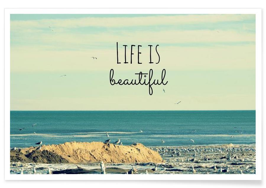 Life is Beautiful as Premium Poster by Robin Delean | JUNIQE