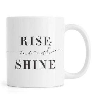 Rise and Shine