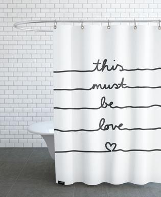 This Must Be Love Shower Curtain