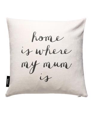Home Is where My Mum Is Kissenbezug
