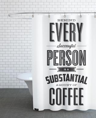 Behind Every Person Shower Curtain