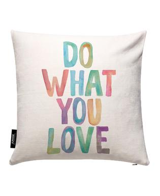 Do What You Love Cushion Cover