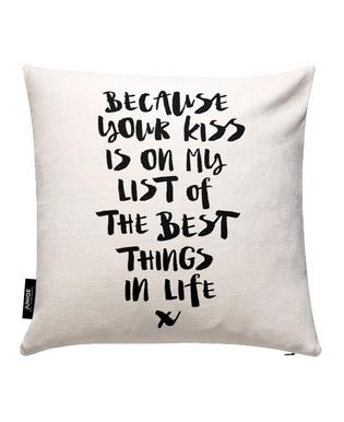 Because Your Kiss Is On My List Cushion Cover