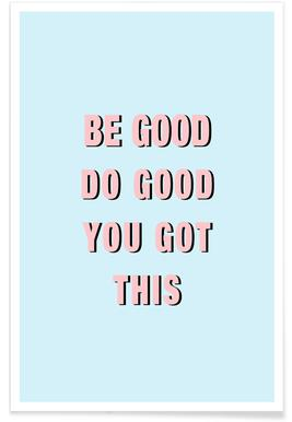 Be Good Do Good Poster