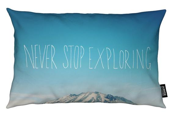Never Stop Exploring Cushion