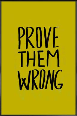 Prove Them Wrong Poster in Standard Frame