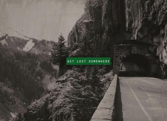 Get Lost Somewhere Leinwandbild