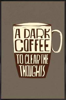 Dark Coffee affiche encadrée