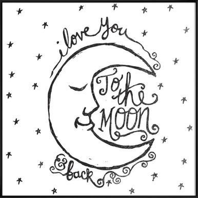 i love you to the moon & back as Poster in Wooden Frame | JUNIQE UK